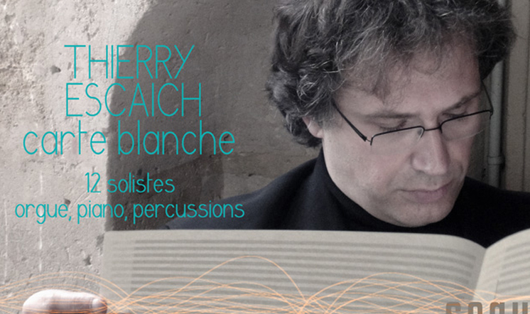 CARTE BLANCHE THIERRY ESCAICH